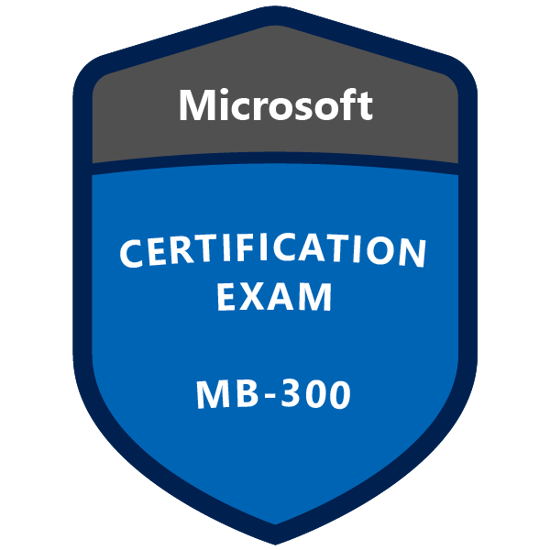 MB-300 Microsoft Dynamics 365: Core Finance and Operations preparation guide